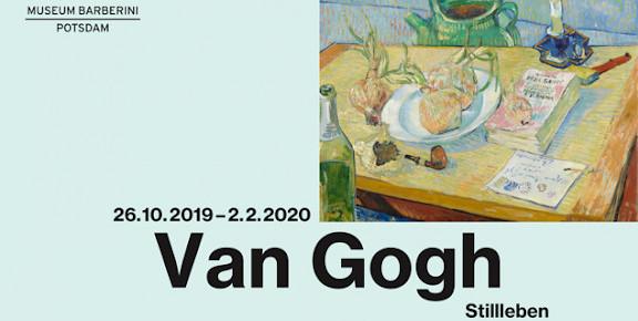 """VOLZET! Exclusieve rondleiding """"Van Gogh: Stillleben"""" in Museum Barberini Postdam op 1 februari"""